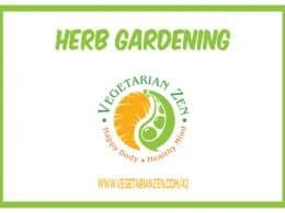 vegetarian zen episode 42 herb gardening