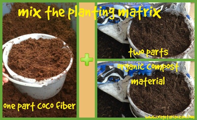 mix the planting matrix