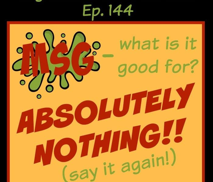 vegetarian zen podcast episode 144 - MSG - what is it good for? Absolutely nothing (say it again!)! http://www.vegetarianzen.com