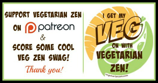 Support Vegetarian Zen on Patreon http://www.vegetarianzen.com