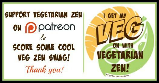 Support Vegetarian Zen on Patreon https://www.vegetarianzen.com