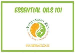 vegetarian zen podcast episode 262 - essential oils 101