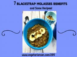 vegetarian zen podcast episode 289 - 7 blackstrap molasses benefits and some recipes