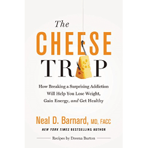 neil barnard book the cheese trap