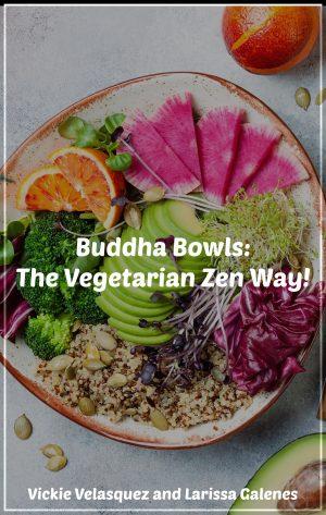 buddha bowls the vegetarian zen way