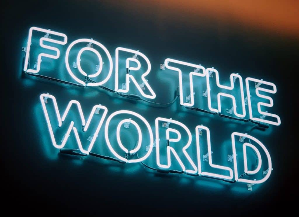 For The World neon signage