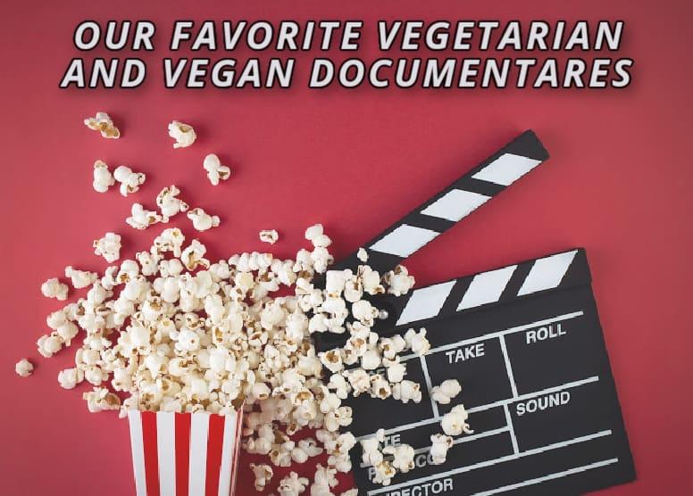 our favorite vegan documentaries